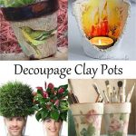 Decoupage Clay Pots - Clay Pot Crafts